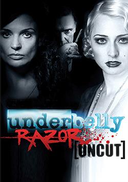 Underbelly: Razor