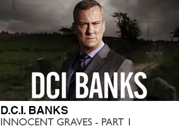 D.C.I.-BANKS-INNOCENT-GRAVES-PART-2