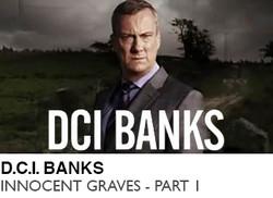 D.C.I.-BANKS-INNOCENT-GRAVES-PART-2
