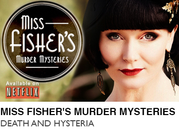 MISS-FISHER'S-MURDER-MYSTERIES-DEATH-AND-HYSTERIA-