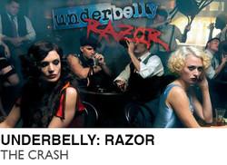 UNDERBELLY-RAZOR-THE-CRASH-