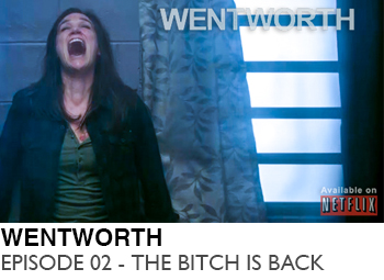 WENTWORTH-EPISODE-02-THE-BITCH-IS-BACK-