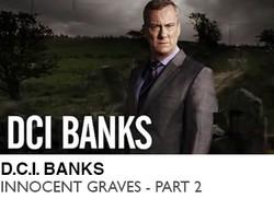 D.C.I.-BANKS-INNOCENT-GRAVES-PART-1