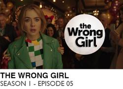 THE-WRONG-GIRL-SEASON-1-EPISODE-05