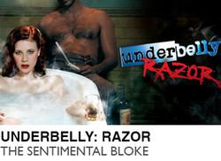 UNDERBELLY-RAZOR-THE-SENTIMENTAL-BLOKE