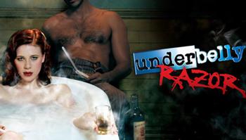 Underbelly Razor - Ep 10