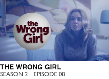 THE-WRONG-GIRL-SEASON-2-EPISODE-08