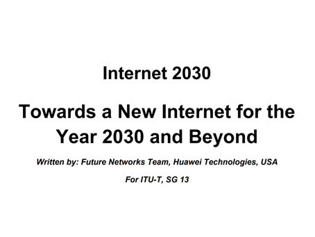 By Huawei-Towards a New Internet for the Year 2030 and Beyond