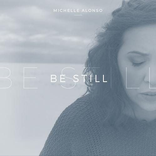 Be Still (Accompaniment Track)