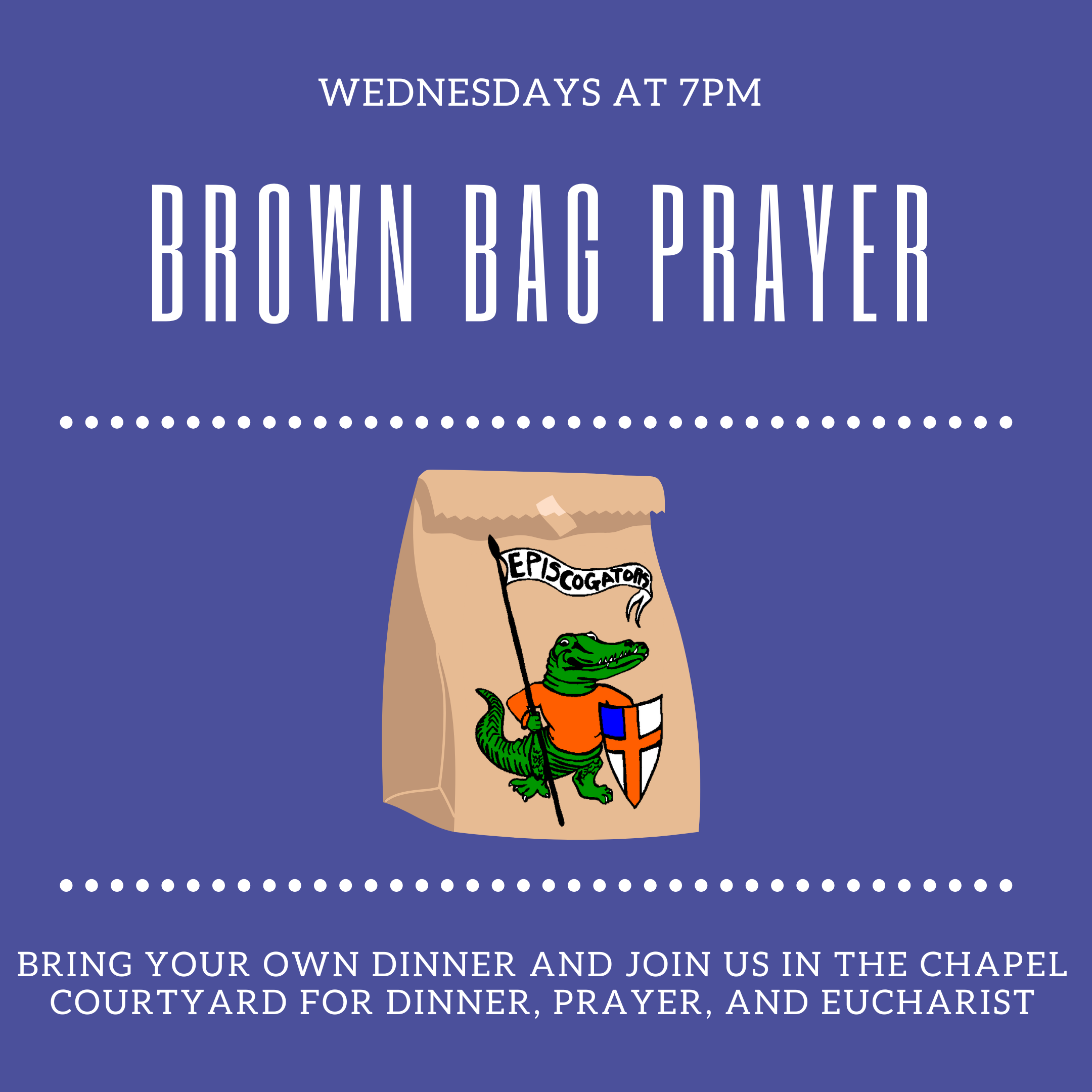 Brown bag dinner, prayer and eucharist