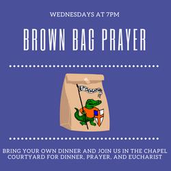 Brown bag dinner, prayer and eucharist
