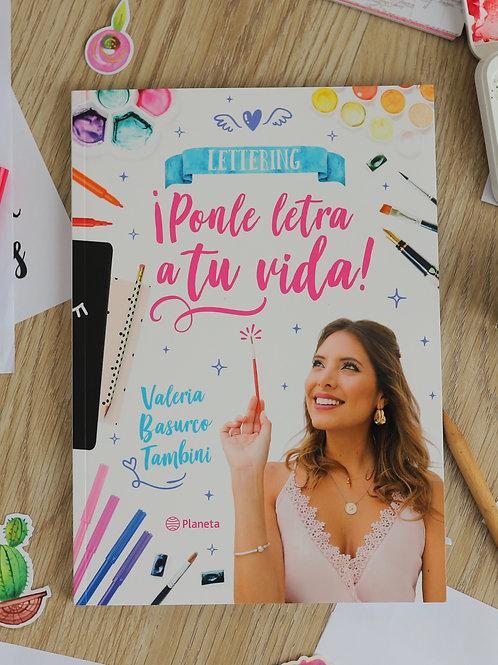 LIBRO DE LETTERING - ¡PONLE LETRA A TU VIDA!