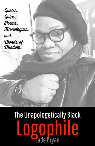 The Unapologetically Black Logophile