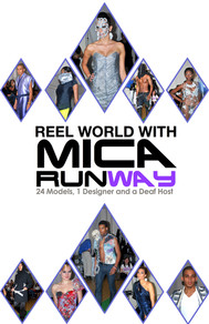 Reel World with MICA Runway