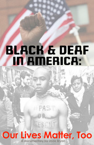 Black and Deaf in America