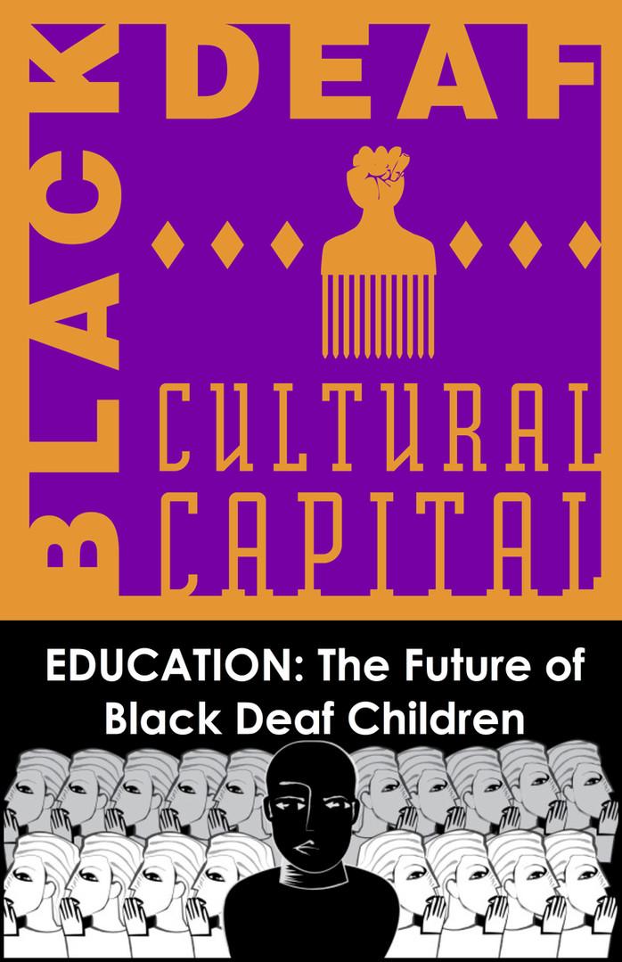 Black Deaf Cultureal Capital