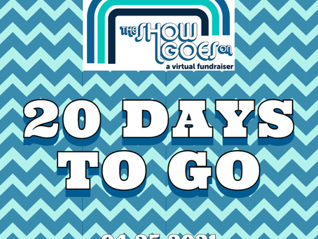 "20 Days To Go Until ""The Show Goes On"""