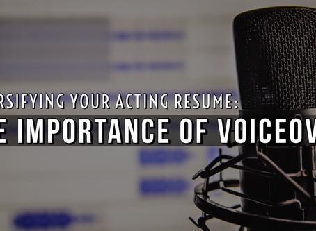 The Importance of Voiceover to an Actor