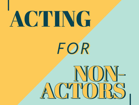 Acting for Non-Actors