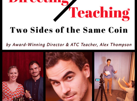Directing & Teaching: Two Sides of the Same Coin
