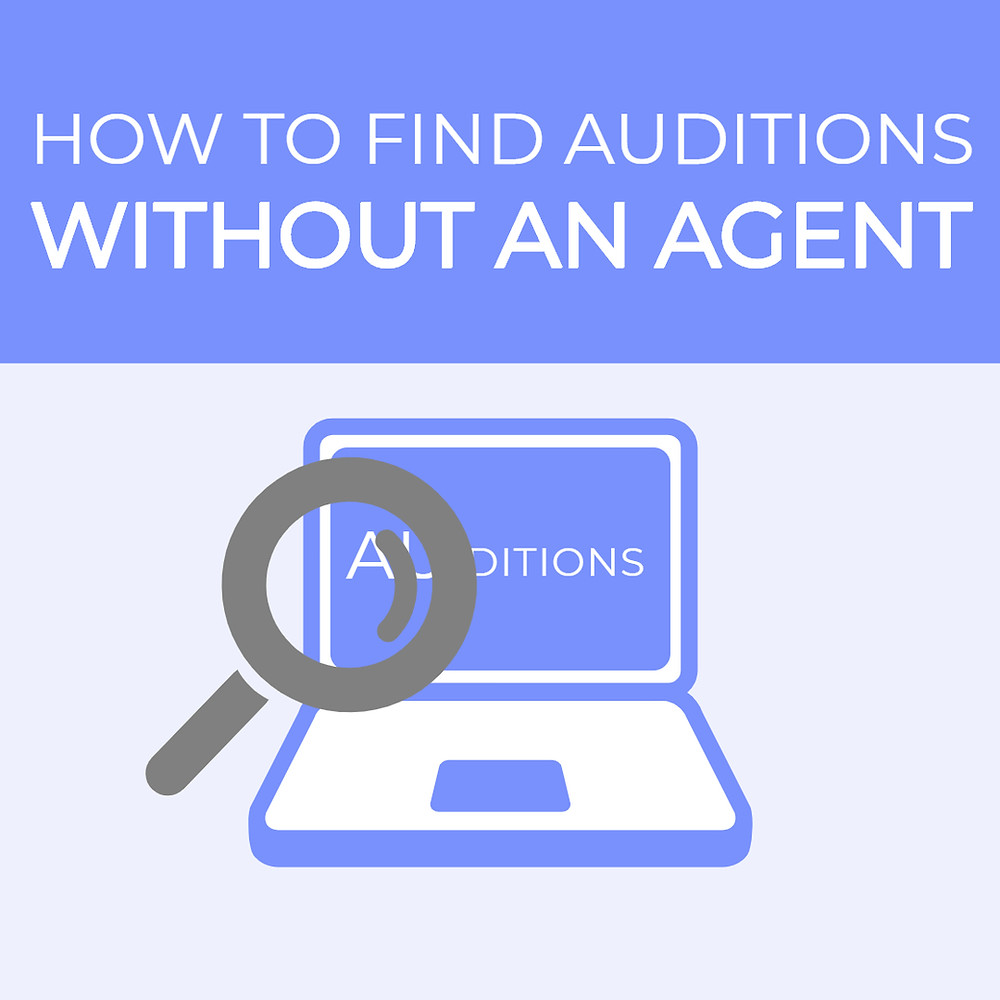 how to find auditions without an agent