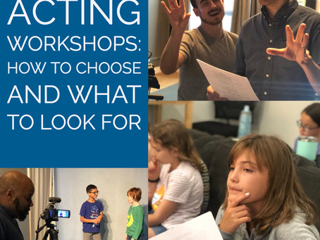 Acting Workshops: How to Choose and What to Look For