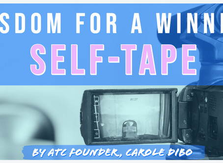 Wisdom for a Winning Self Tape