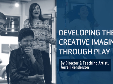 Developing the Creative Imagination Through Play