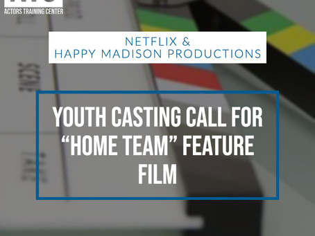 "Youth Casting Call for ""Home Team"" Feature Film"
