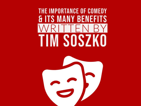 The Importance of Comedy & Its Many Benefits