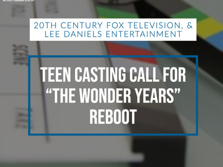 "Teen Casting Call for ""The Wonder Years"" Reboot"