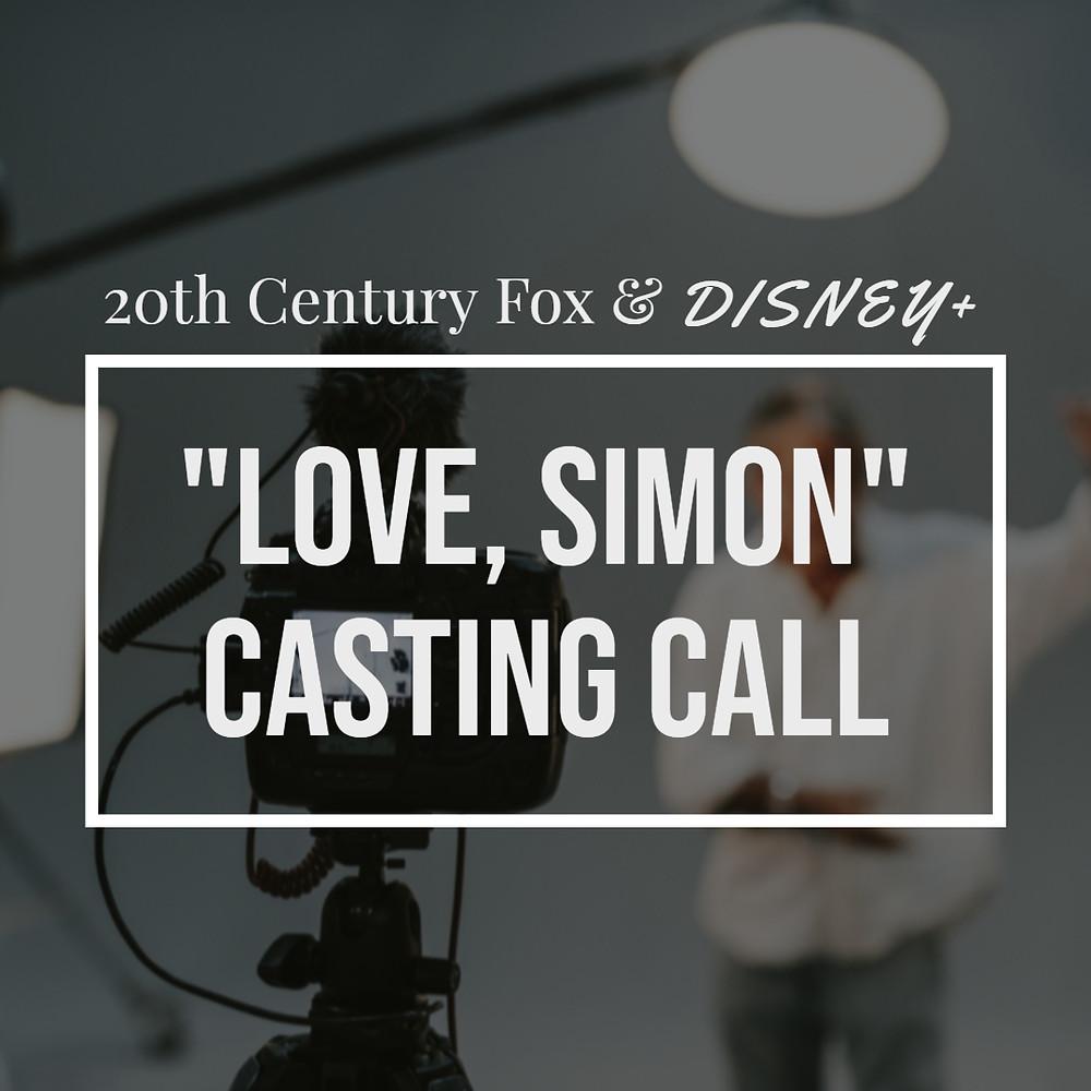 "Disney+ casting call for new TV series, ""Love, Simon"""