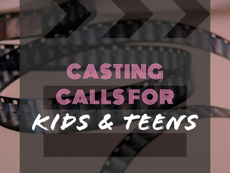 Check out these 2 casting calls for kids & teens