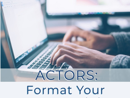 Actors: Format Your Resume Right