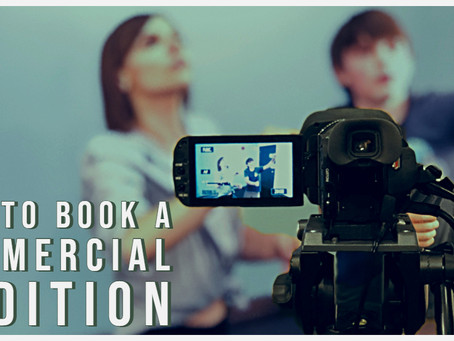 How to Book A Commercial Audition