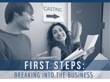 The First Steps of Breaking Into the Acting Business: For Adults