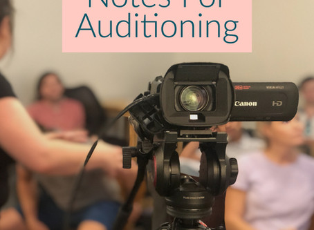 Notes For Auditioning