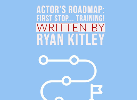 Actor's Roadmap: First Stop... Training!