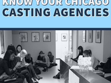 Know Your Chicago Casting Agencies