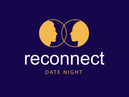Reconnect Date Night Re-cap