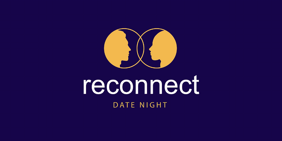 Reconnect Date Night