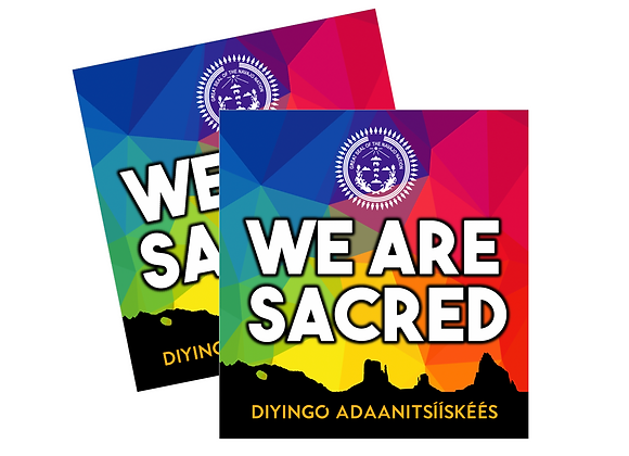 We Are Sacred Sticker