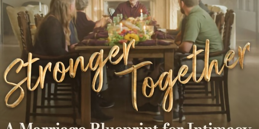 Stronger Together Marriage Enrichment Group