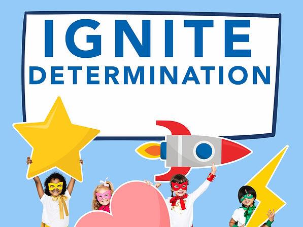 Ignite Determination_ForWeb.jpg