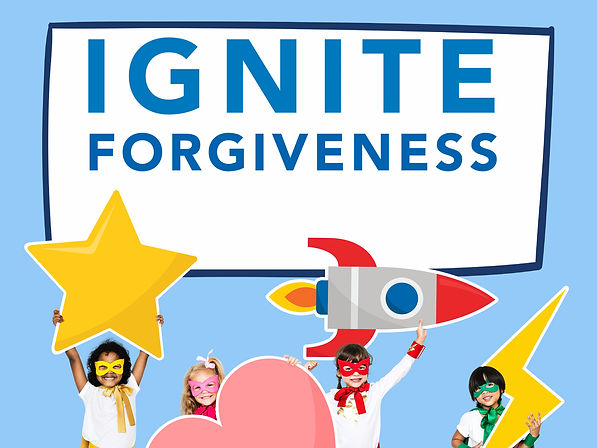 IGNITE FORGIVENESS.jpg