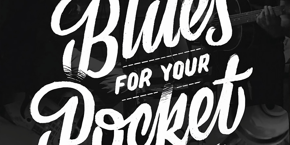 BLUES FOR YOUR POCKET