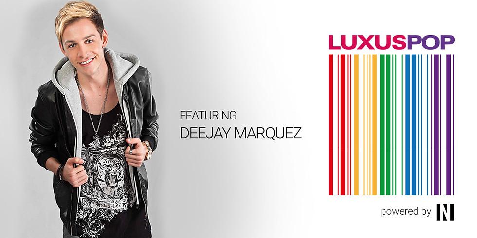 Luxuspop feat. Deejay Marquez