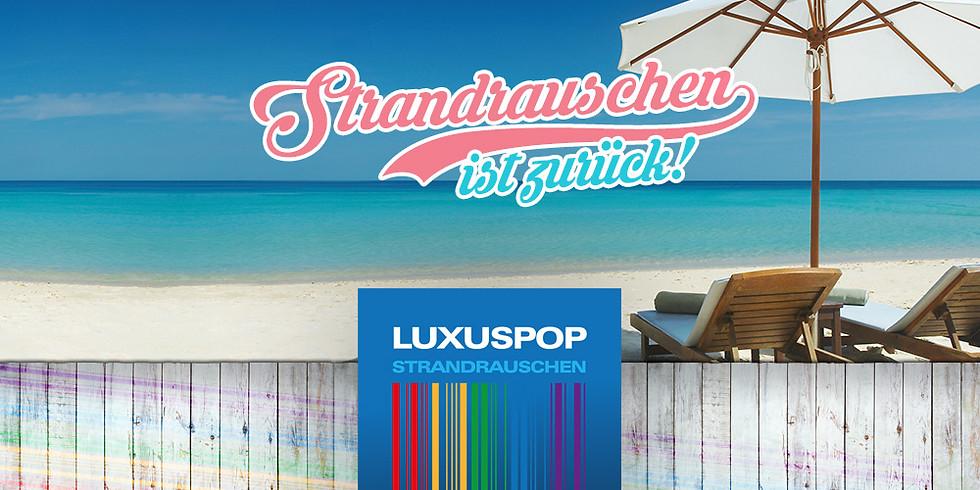 Luxuspop Strandrauschen