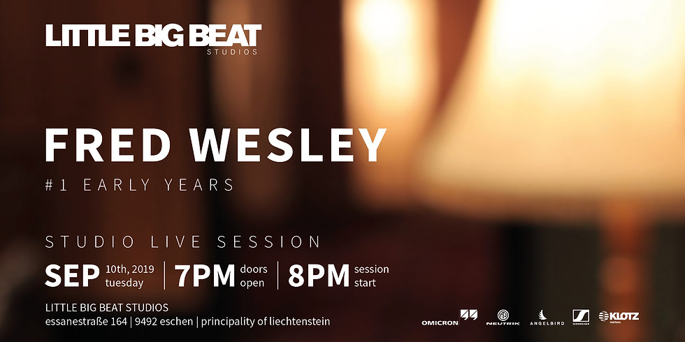 FRED WESLEY – #1 EARLY YEARS