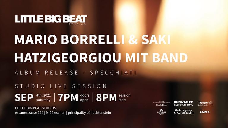 MARIO BORRELLI & SAKI HATZIGEORGIOU MIT BAND - STUDIO LIVE SESSION